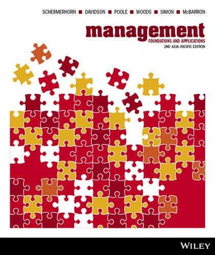 Management: Foundations and Applications, 2nd Asia Pacific: John R. Schermerhorn