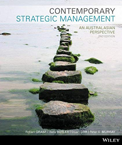Contemporary Strategic Management an Australasian Perspective (Paperback): Grant