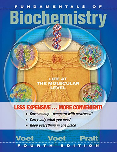 Fundamentals of Biochemistry 4e Binder Ready Version