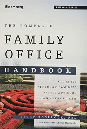 The Complete Family Office Handbook (Hardcover): Kirby Rosplock