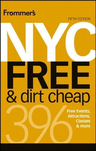 9781118369012: Frommer's NYC Free & Dirt Cheap (Frommer's Free & Dirt Cheap)