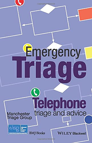 9781118369388: Emergency Triage: Telephone Triage and Advice (Advanced Life Support Group)