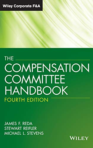 9781118370612: The Compensation Committee Handbook (Wiley Corporate F&A (Unnumbered))