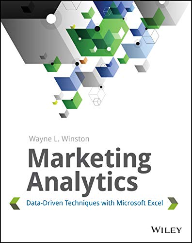 9781118373439: Marketing Analytics: Data-Driven Techniques with Microsoft Excel