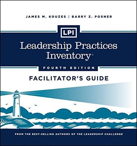 LPI: Leadership Practices Inventory Facilitator's Guide Set: James M. Kouzes;