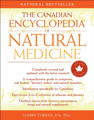 The Canadian Encyclopedia Of Natural Medicine - The canadian encyclopedia