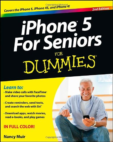 9781118375426: iPhone 5 For Seniors For Dummies