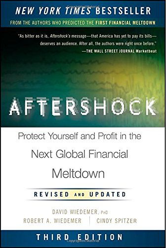 9781118375624: Aftershock: Protect Yourself and Profit in the Next Global Financial Meltdown