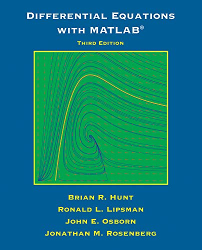 Differential Equations with Matlab: John E. Osborn;
