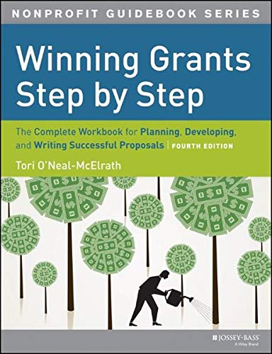 9781118378342: Winning Grants Step by Step: The Complete Workbook for Planning, Developing and Writing Successful Proposals