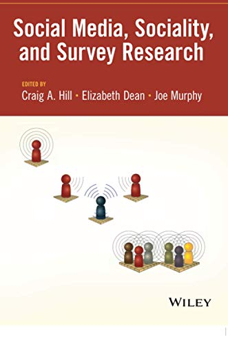 Social Media, Sociality, and Survey Research (111837973X) by Craig A. Hill; Elizabeth Dean; Joe Murphy