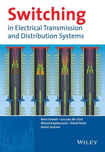 9781118381359: Switching in Electrical Transmission and Distribution Systems