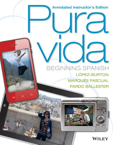 9781118381700: Pura Vida: Beginning Spanish Annotated Instructor's Edition