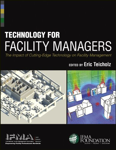 9781118382837: Technology for Facility Managers: The Impact of Cutting-Edge Technology on Facility Management