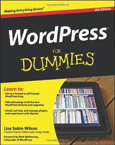 WordPress For Dummies (For Dummies (Computer/Tech)): Sabin-Wilson, Lisa