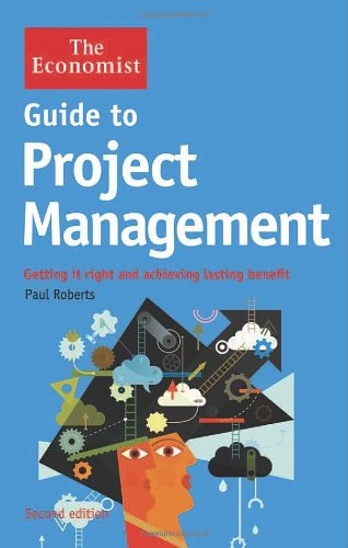 9781118383704: Guide to Project Management: Getting it right and achieving lasting benefit