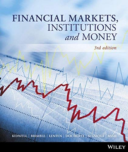 Financial Markets, Institutions and Money: Kidwell, David S.