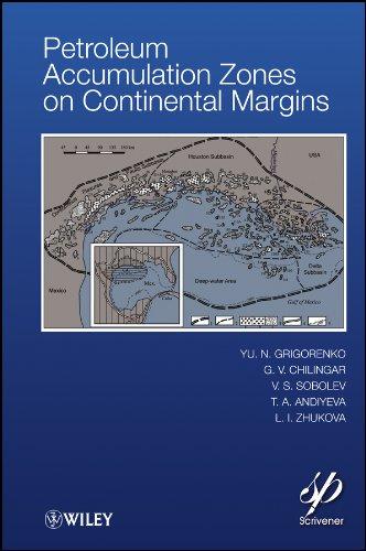 Petroleum Accumulation Zones on Continental Margins, by Grigorenko: Y. N. Grigorenko / George V. ...