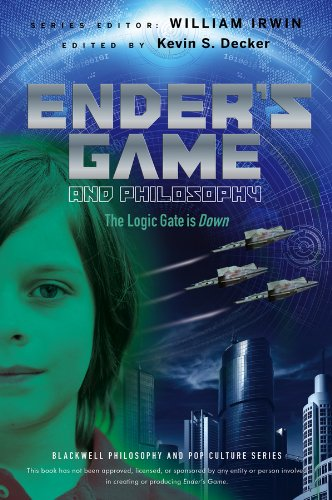 9781118386576: Ender's Game and Philosophy: The Logic Gate is Down (The Blackwell Philosophy and Pop Culture Series)