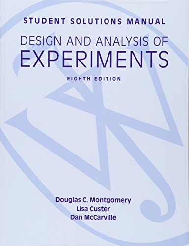 9781118388198: Student Solutions Manual Design and Analysis of Experiments, 8e Student Solutions Manual
