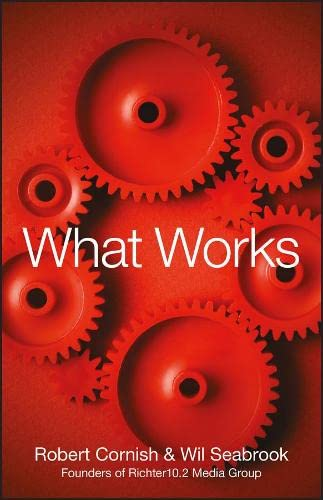What Works: Cornish, Robert, Seabrook,