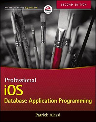 9781118391846: Professional iOS Database Application Programming