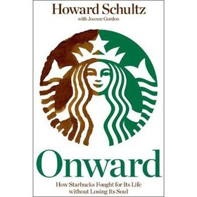 9781118392973: Onward - How Starbucks Fought for Its Life Without Losing Its Soul(Chinese Edition)