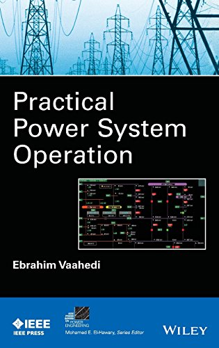 9781118394021: Practical Power System Operation (IEEE Press Series on Power Engineering)