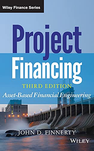 9781118394106: Project Financing: Asset-Based Financial Engineering