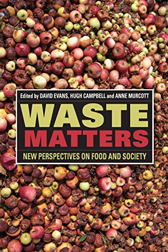 9781118394311: Waste Matters: New Perspectives on Food and Society