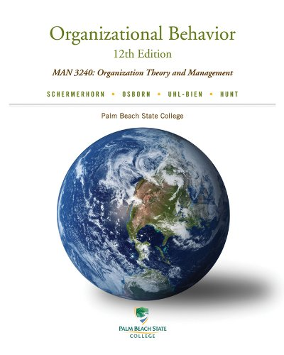 9781118396148: Organizational Behavior: (12th Edition) MAN 3240:Organization Theory and Management (Palm Beach State College)
