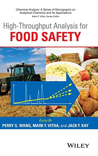 9781118396308: High Throughput Analysis for Food Safety (Chemical Analysis: A Series of Monographs on Analytical Chemistry and Its Applications)