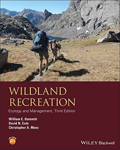 9781118397008: Wildland Recreation: Ecology and Management (Wiley Desktop Editions)