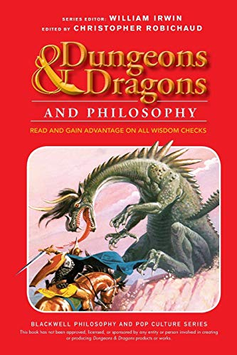 9781118397626: Dungeons and Dragons and Philosophy: Read and Gain Advantage on All Wisdom Checks (The Blackwell Philosophy and Pop Culture Series)