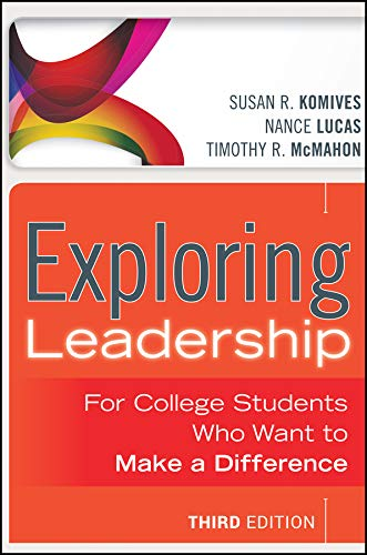 9781118399477: Exploring Leadership: For College Students Who Want to Make a Difference
