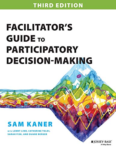 9781118404959: Facilitator's Guide to Participatory Decision-Making (Jossey-bass Business & Management Series)