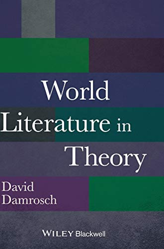 9781118407684: World Literature in Theory