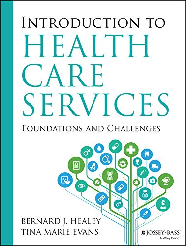 9781118407936: Introduction to Health Care Services: Foundations and Challenges