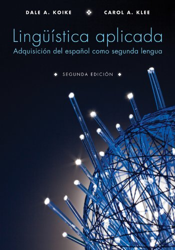 Linguistica Aplicada / Applied Linguistics: Adquisicion del: Koike, Dale A.