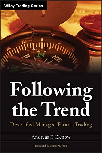9781118410851: Following the Trend: Diversified Managed Futures Trading (Wiley Trading)