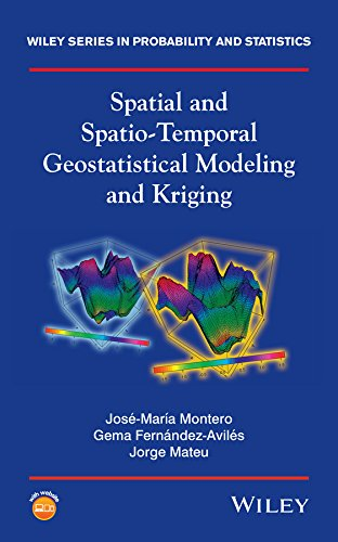 9781118413180: Spatial and Spatio-Temporal Geostatistical Modeling and Kriging (Wiley Series in Probability and Statistics)