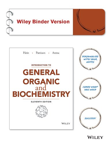 Introduction to General, Organic, and Biochemistry: Hein, Morris; Pattison,