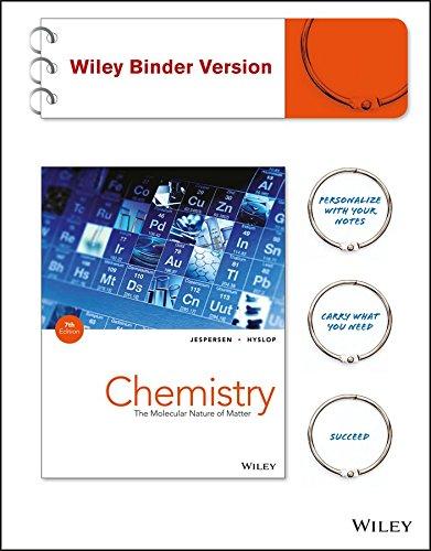 Chemistry: The Molecular Nature of Matter: Jespersen, Neil D.;