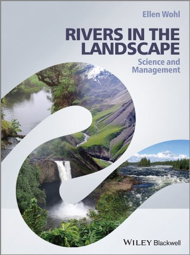 9781118414835: Rivers in the Landscape: Science and Management