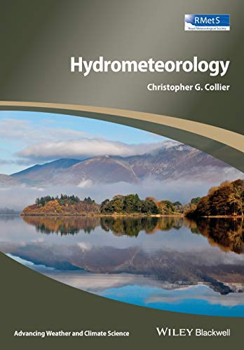 9781118414972: Hydrometeorology (Advancing Weather and Climate Science)