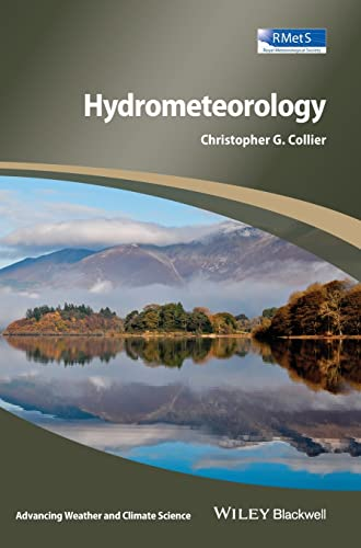 9781118414989: Hydrometeorology (Advancing Weather and Climate Science)