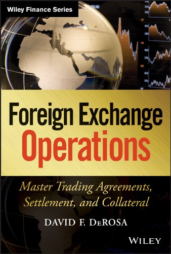 9781118418390: Foreign Exchange Operations: Master Trading Agreements, Settlement, and Collateral