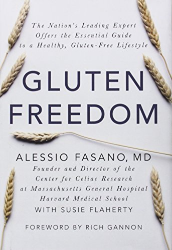 9781118423103: Gluten Freedom: The Nation's Leading Expert Offers the Essential Guide to a Healthy, Gluten-Free Lifestyle