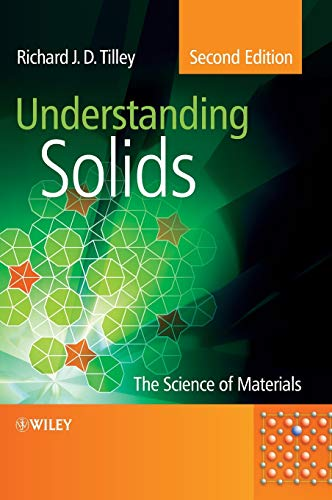 9781118423288: Understanding Solids: The Science of Materials