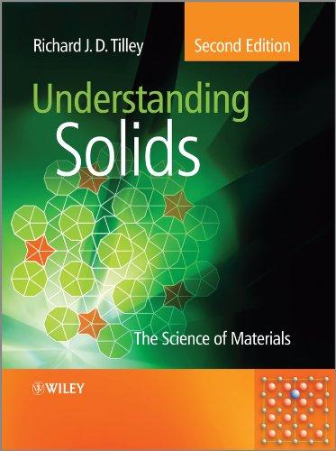 9781118423462: Understanding Solids: The Science of Materials
